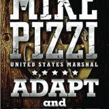 US MARSHALL MIKE PIZZI -- ADAPT & OVERCOME