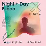 NIGHT + DAY BILBAO |EL_TXEF_A