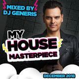 DJ Generis - December 12 - My House Masterpiece 2018