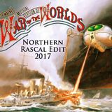 The War Of The Worlds (Northern Rascal Edit 2017)