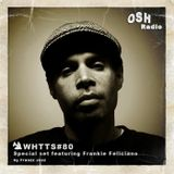 WHTTS #80 (06.04.12) [Special Set feat. Frankie Feliciano]