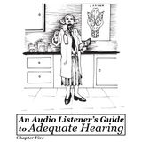 Adequate Hearing - Chapter Five