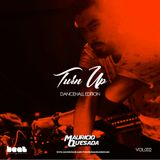 Turn Up vol.002 Dancehall Edition - DJ Mauricio Quesada