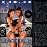 DJ Chubby Chub - Love Dub