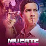 Crítica a Muerte en Buenos Aires por Cristian Olcina en 100% Cine