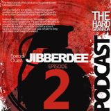 Hard Granada Podcast - HGP02 - Special Guest: Jibberdee