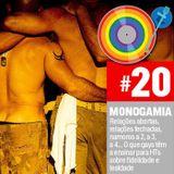 #20 - Monogamia