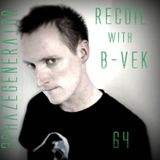 Recoil 64 with B-Vek