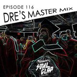 Episode 116: Dre's Master Mix
