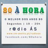 R@DIO ÁS | 80 À HORA | Emissão#25