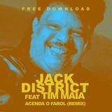 Jack District Ft. Tim Maia - Acenda o Farol (REMIX) FREE DOWNLOAD