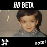 HD Beta - 26/06/19