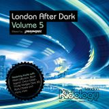 Kidology presents London After Dark Vol.5 by Lindo Martinez