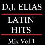 DJ ELIAS - LATIN HITS VOL.1