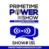 Primetime Power Show | Show # 151 | 072317