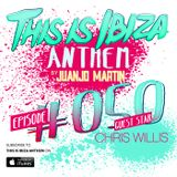 Juanjo Martin - This Is Ibiza Anthem #050 with Chris Willis