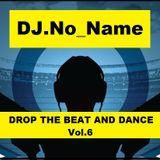 DJ.No_Name-Drop The Beat And Dance Vol.6 2015-02-03
