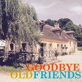 VIDA ANTIGA II. Goodbye Old Friends