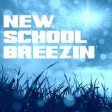 New School Breezin'