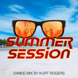 Summer Session  Dance Mix By Kurt Rogers