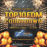 TOP 10 EDM COUNTDOWN with Freestyle Chulo & DJ Lexx 1-10-17