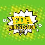 EDA Wine Session #3 by Dj Hazze