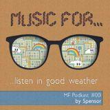 Spensor - music for listen in good weather (MF#1)