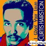 Curtis Hairston - I Want Your Lovin (Re-Work by DJNet2k)