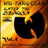 Wu-Tang Clan - Freestyle, Unreleased & Live - Vol. 5