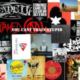 You Can't Train Stupid 26th April 2016