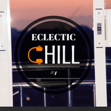 Eclectic Chill No.1