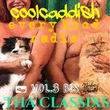 COOLCADDISH-EVERY HOOD RADIO EP 3 BIS (sum classix shit )
