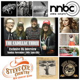 SteveCee Country: Show #8 NNBC 106.9 - The Cadillac Three Exclusive UK Interview