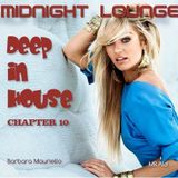 Midnight Lounge Deep In House / Chapter 10 by Barbara M. & MR.Ald