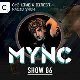 MYNC presents Cr2 Live & Direct Radio Show 086