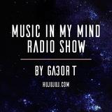 Music In My Mind Radio Show Vol.69. (2017.06.21.)