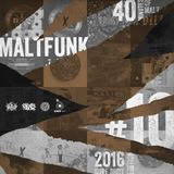 40 Minutes Of Malt #10 (2016 Sure Shot)