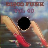 Disco-Funk Vol. 40