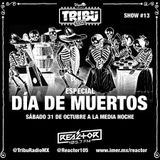 #TribuRadio / Show #13