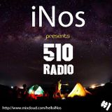 iNos - 510 Radio Episode 001