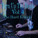 Turn Up The Beats Vol 4 (The Hard Edition)
