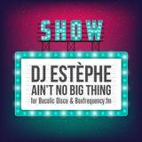 DJ ESTEPHE - AIN'T NO BIG THING