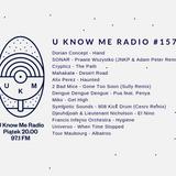 U Know Me Radio #157 | Dorian Concept | Mahakala | Crypticz | Alix Perez | Universo | Tour Maubourg