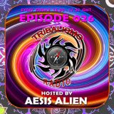 TRIBALISMO RADIO hosted by Aesis Alien EPISODE 026