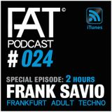 FAT Podcast - Episode #024 | SPECIAL with Frank Savio (Driving Forces, Move Frankfurt)