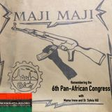 A History of the 6th Pan-African Congress w Mama Irene and Dr. Sylvia Hill