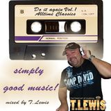 Do It Again Vol 1 - The Best AllTime Classics mixed by T. Lewis
