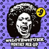 weLOVEweFUNK Monthly Mix-Up! #9 w/ Don Gio