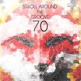 Stroll Around the Groove #70 - CJLO 1690 AM