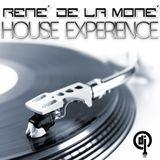 House Experience - René de la Moné - 26.08.2012